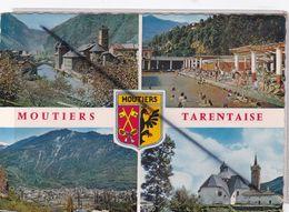 Moutiers Tarentaise (73) L'Isère Et L'Evêché - Piscine Thermale - - Vue Générale Et L'Isère -Chapelle N.D. De La Vie - Moutiers