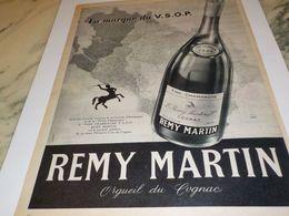 ANCIENNE PUBLICITE LA MARQUE DU V S O P COGNAC REMY MARTIN  1954 - Alcools
