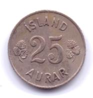 ICELAND 1962: 25 Aurar, KM 11 - Islanda