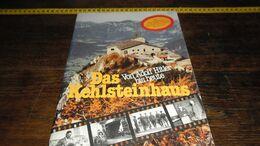 ADOLF HITLER _DAS KEHLSTEINHAUS _ VEEEL AFBEELDINGEN IN DIT BOEK ! _____ BOX : A - Zeitungen & Zeitschriften