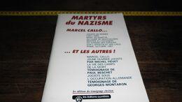 MARTYRS DU NAZISME ...._____ BOX : C - Livres