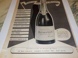 ANCIENNE PUBLICITE LE CHAMPAGNE HENRIOT 1956 - Alcohols