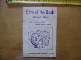 Care Of The Back Industrial Edition William K. Ishmael M.D. 1970 MEDECINE INDUSTRIE - Libri, Riviste, Fumetti