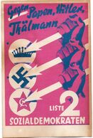 DC2825 - Militaria Germany WW2 Propaganda - Gegen Hitler Papen Thälmann Liste 2 Sozialdemokraten Wahlwerbung REPRO - Guerre 1939-45