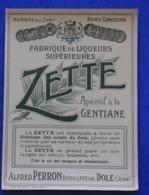 Etiquette  ZETTE Apéritif à La Gentiane Des Etablissements Alfred Perron Distillateur à Dole - Dole