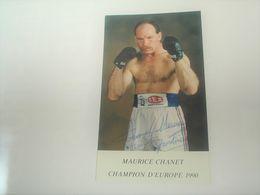 Photo Boxe Signé Par , MAURICE CHANET , Champion D'europe   , Authographe Dédicassée Signature - Photographie