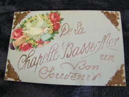 CPA - La Chapelle Basse Mer (44) - Un Bon Souvenir - 1912 - SUP (DN 79) - La Chapelle Basse-Mer