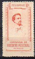 1929 - Frédéric Mistral Vignette Commémorative à L'effigie Du Poète - Erinnophilie