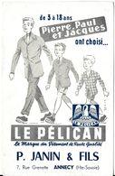 BUVARD BLOTTING PAPER VÊTEMENTS DE QUALITÉ LE PÉLICAN P. JANIN & FILS ANNECY 74 - Textile & Vestimentaire