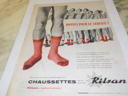 ANCIENNE  PUBLICITE BONNES POUR LE SERVICE CHAUSETTES RILSAN 1957 - Advertising
