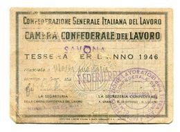 TESSERA -CONFEDERAZIONE NAZ.DEL LAVORO SAVONA-PER L'ANNO 1946-NON IN BUONO STATO- - Old Paper