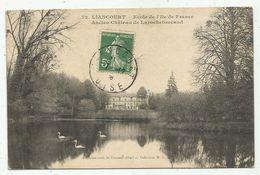 Liancourt (60-Oise) Ecole De L'Ile De France - Ancien Château De La Rochefoucauld - Liancourt