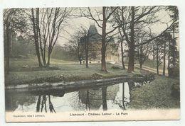 Liancourt (60-Oise) Château Latour - Le Parc - Liancourt
