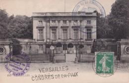 CP Le Petit Trianon VERSAILLES CONGRES DE LA PAIX 7 V 19 - Poststempel (Briefe)