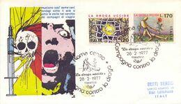 ITALIA CAMPAGNA CONTRO LA DROGA  1977 FDC COVER  (AGO200061) - Droga