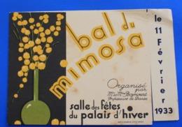 PARIS 1933 TICKET ENTRÉE CARTE INVITATION BAL DU MIMOSA INTERMÈDE CHORÉGRAPHIQUE R. BOYRIVENT-MISS KETTY-MAESTRO ROCH- - Tickets - Entradas