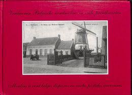 Verdwenen Belgische Windmolens In Oude Postkaarten - Moulins à Vent Belges Disparus En Cartes Postales Anciennes - Cultura