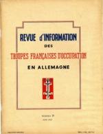 REVUE D INFORMATION DES TROUPES FRANCAISES D OCCUPATION EN ALLEMAGNE   1947    N° 21  -  64 PAGES  -  NOMBREUSES ILLUSTR - Revues & Journaux