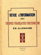 REVUE D INFORMATION DES TROUPES FRANCAISES D OCCUPATION EN ALLEMAGNE   1948    N° 33  -  64 PAGES  -  NOMBREUSES ILLUSTR - Revues & Journaux