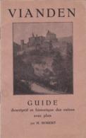 VIANDEN - GRAND DUCHÉ DE LUXEMBOURG - 1933 - GUIDE DESCRIPTIF ET HISTORIQUE DES RUINES AVEC PLAN. - Libri, Riviste, Fumetti