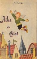 Livret D'Education Religieuse Pour Les Juniors: Les Ailes De Croisé De M. Duroy - Ed. L'Apostolat De La Prière - Livres, BD, Revues