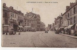 LIVRY-GARGAN - Place De La Fontaine (Publicité Byrrh, Autobus) - Livry Gargan
