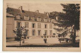 GREGY SUR YERRES  -  Château De Grégy Par Brie Comte Robert  -  La Cour D'Honneur - Sonstige Gemeinden