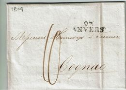 """L. De ROTTERDAM Du 12 Mai 1809 Avec Griffe """"93 ANVERS"""" + Port """"10"""" Vers COGNAC Concerne BLOCUS 1809 - 1794-1814 (French Period)"""