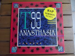 T99 – Anasthasia (Rap Version Remix) - 1991 - Electro/Techno - 45 Rpm - Maxi-Single