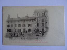 CPA 43  ALLEGRE Place Du Marchidial, La Maison Des Grellet Cliché Ch. N. 110 Dos Simple  19.. TBE - Sin Clasificación