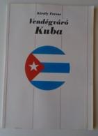 ZA295   Old Propaganda  Book -CUBA KUBA  In Hungarian Language 1977  RARE  -Communism  Many Photos - Libros, Revistas, Cómics