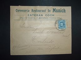 LETTRE Pour La FRANCE TP 25 OBL.25 FEB 08 BARCELONA + Cerveceria Restaurant De Munich ESTEBAN COCH - 1889-1931 Royaume: Alphonse XIII