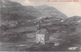 SUISSE Swiss ( VALAIS VS ) SIMPLON : L'Ancien Hospice - CPA - Switzerland Schweiz Zwitsers Suizo Suíço - VS Valais