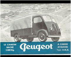 PLAQUETTE PUBLICITAIRE CAMION BACHE PEUGEOT TYPE D.M.A. PRODUIT A SOCHAUX DOUBS - Camion
