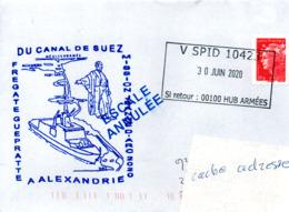 Frégate GUEPRATTE Mission Jeanne D'Arc 2020 Passage Du Canal De Suez Esclale à Alexandrie Obl. V SPID 10423 30/06/20 - Storia Postale