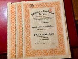 S.A. Entreprises  Et  Exploitations  Sucrières  -------- Lot  De  3  Parts  Sociales - Agriculture