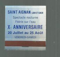 Boite D'allumettes , Pochette, SAINT AIGNAN , Loir Et Cher, Spectacle Nocturne , Féérie Sur L'eau  , 2 Scans - Matchboxes