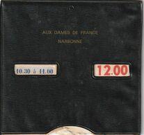 Disque De Stationnement - 11 Narbonne AUX DAMES DE FRANCE - Old Paper