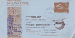 Aérogramme   CONCORDE   2éme   Tour  Du  MONDE   NANDI -  HONOLULU   1987 - Concorde