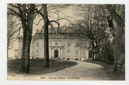 CPA: 01- FERNEY-VOLTAIRE - LE CHATEAU - - Ferney-Voltaire