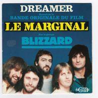 SP 45 TOURS BLIZZARD BO LE MARGINAL En 1983 DREAMER WEA 801020 - Musica Di Film