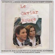 SP 45 TOURS JEAN-CLAUDE PETIT Et CLAUDE-MICHEL SCHONBERG BO LE CAVIAR ROUGE - Musica Di Film