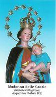Santino/holycard: MADONNA DELLE GRAZIE - Acquaviva Platani (CL) - M - PR - Mm. 65 X 110 - Protettrice Degli Emigranti - Religion & Esotérisme