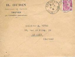 INDRE ET LOIRE 37  -  CORMERY  -  CACHET MANUELS R A4  - 1941   - ENVELOPPE H. OUDIN  FABRICANT CARTONS TRUYES - Marcophilie (Lettres)