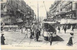 MARSEILLE : LA CANNEBIERE VUE DU COURS - Marseille