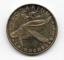 Médaille Touristique, Ville, Monnaie De Paris  2007, Animal  Tortue, AQUARIUM  LA  ROCHELLE  ( 17 ) - Monnaie De Paris
