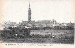 ST POL DE LEON. LE CREIS KER.ET L ANCIEN COLLEGE - Saint-Pol-de-Léon