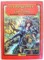 Les Dirigeables De L'Amazone, Tome 3 : La Cour Des Miracles EO 1982 - Livres, BD, Revues