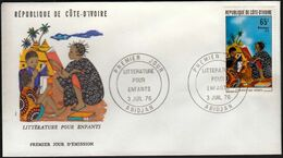 Ivory Coast 1976 / Literature For Children / Mi 490 / FDC - Costa D'Avorio (1960-...)