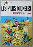 Les Pieds Nickelés Chercheurs D'or 1973 TTBE - Pieds Nickelés, Les
